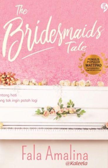 [Diterbitkan] The Bridesmaids Tale