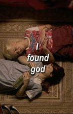 I Found God by TeamClexa