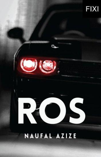 ROS - sebuah novel Naufal Azize