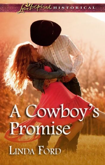 A Cowboy's Promise   By: Linda Ford
