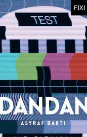 DANDAN - sebuah novel Asyraf Bakti by BukuFixi