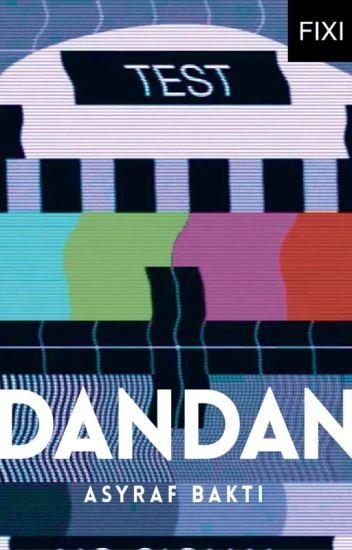 DANDAN - sebuah novel Asyraf Bakti