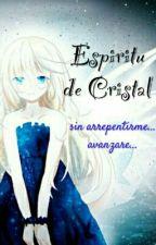 Espiritu De Cristal by rosadefuego4247