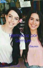 Hermanas Por Siempre ( Dauren) by RockerCim