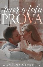 Amor a toda prova by MissNovais