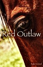 Red Outlaw by rylienoland17