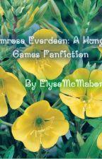 Primrose Everdeen: A Hunger Games Fan Fiction by cullengirl123