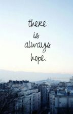 There's Hope by _KaylasKorner_