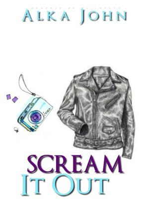 Scream It Out (Short Story) by mariajohnwrites