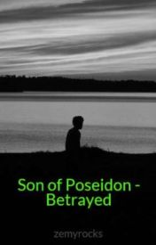 Son of Poseidon - Betrayed by zemmerson