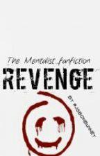 Revenge (The Mentalist fanfiction) by jisbonbunney