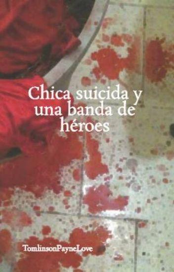 Chica suicida y una banda de héroes (en edición)