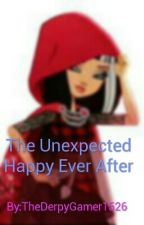 The Unexpected Happy Ever After by TheDerpyWriter1526