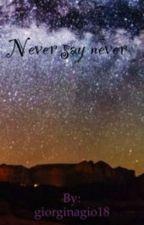 Never say never    LOUIS TOMLISON   by giorginagio18