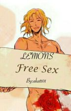 LEMONS (Free Sex) by akat101