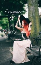 Fragments of a Story |l.h| by pallaizita