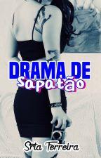 Drama de sapatão by SrtaFerreira