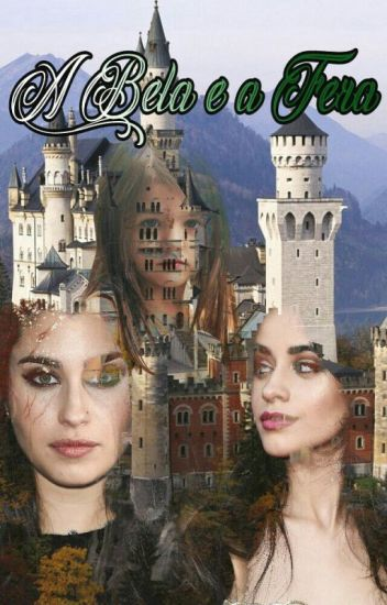 A Bela e a Fera - Camren