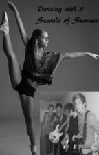 Dancing with 5 seconds of Summer (5sos fanfic) by dancer5sos