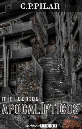 Mini Contos Apocalípticos by carinapilar