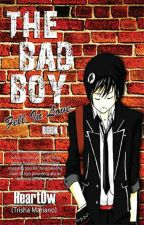 The Bad Boy Fell In love (PUBLISHED UNDER LIB) by HeartOw
