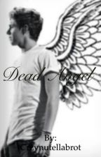 Dead Angel by Crzynutellabrot