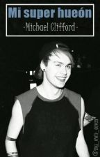 »Mi super hueón« |Michael Clifford| Chilensis. by my_own_coven