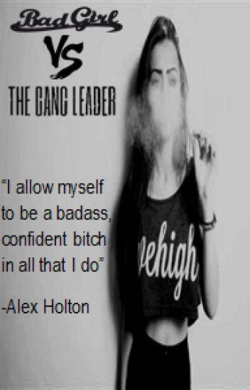 Bad Girl vs The Gang Leader