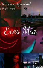 ERES MIA (MARIO BAUTISTA Y TU)(HOT) by RubixMateo88