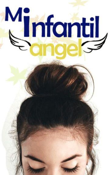 Mi infantil ángel [Editando]