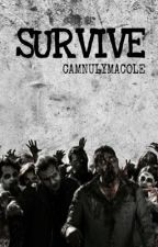 SURVIVE by CamNuLyMaCole