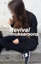 revival | sequel to Jagger by mukearoons