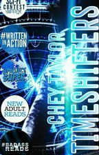 Timeshifters (Wattys 2016 Participant) (WIA One Year Winner) by cheytaylor1