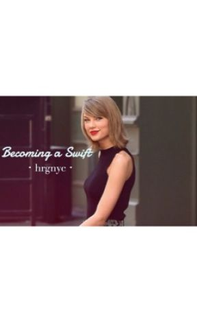 Becoming a Swift: Adopted by Taylor Swift by hrgnyc