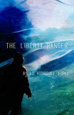 The Liberty Ranger by AlexanderLopez434