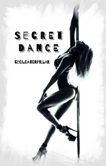 Secret Dance