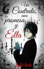 Un Contrato, Una Promesa... y Ella by KyuliHuerta