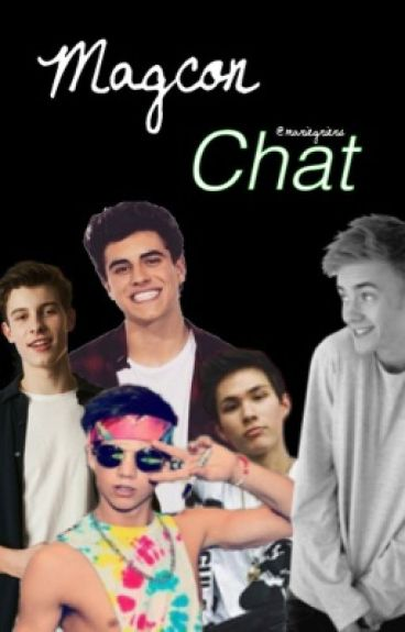 """""""Old Magcon"""" Chat"""