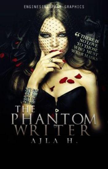 The Phantom Writer || Phantom Of The Opera Fanfiction ||