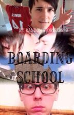 boarding school (PHANFICTION) by Randomstories9939