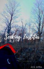 Seeking Iustitia by aiajaberthebooknerd