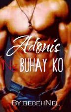 Si Adonis ng Buhay Ko by bebehNel