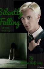 Silently Falling (Draco Malfoy) by MoonWolf_0128