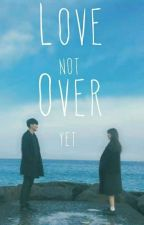 Love Not over yet ( Jungkook X Halla  )[EDITING] by Me_Di_Na
