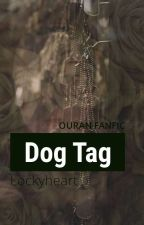Dog Tag {OHSHC} {Mori} by Lockyheart
