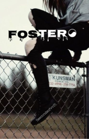 Foster ✘ 5SOS