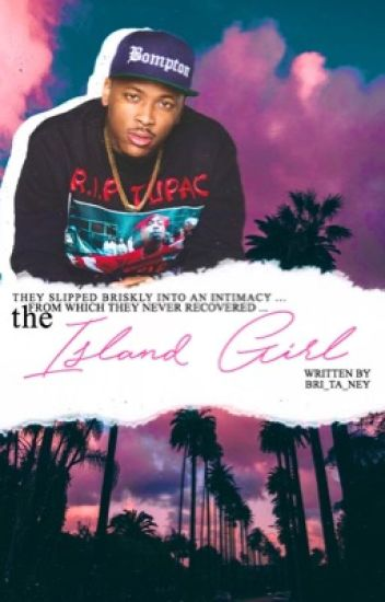 The Island Girl Book 1 || YG400 [Editing]