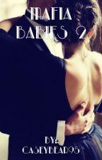 The Mafia Babies 2 by CaseyBear95