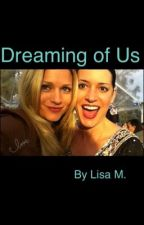 Dreaming of Us by LisaM619