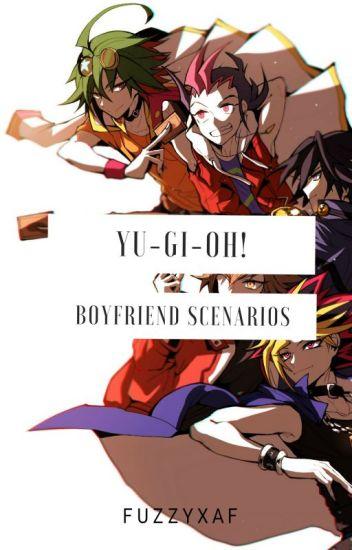 Yu-Gi-Oh! Boyfriend Scenarios :3